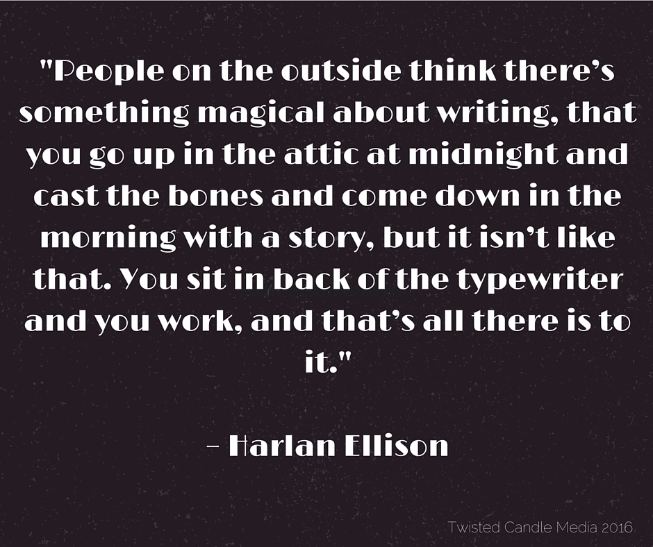 A Quote from Harlan Ellison