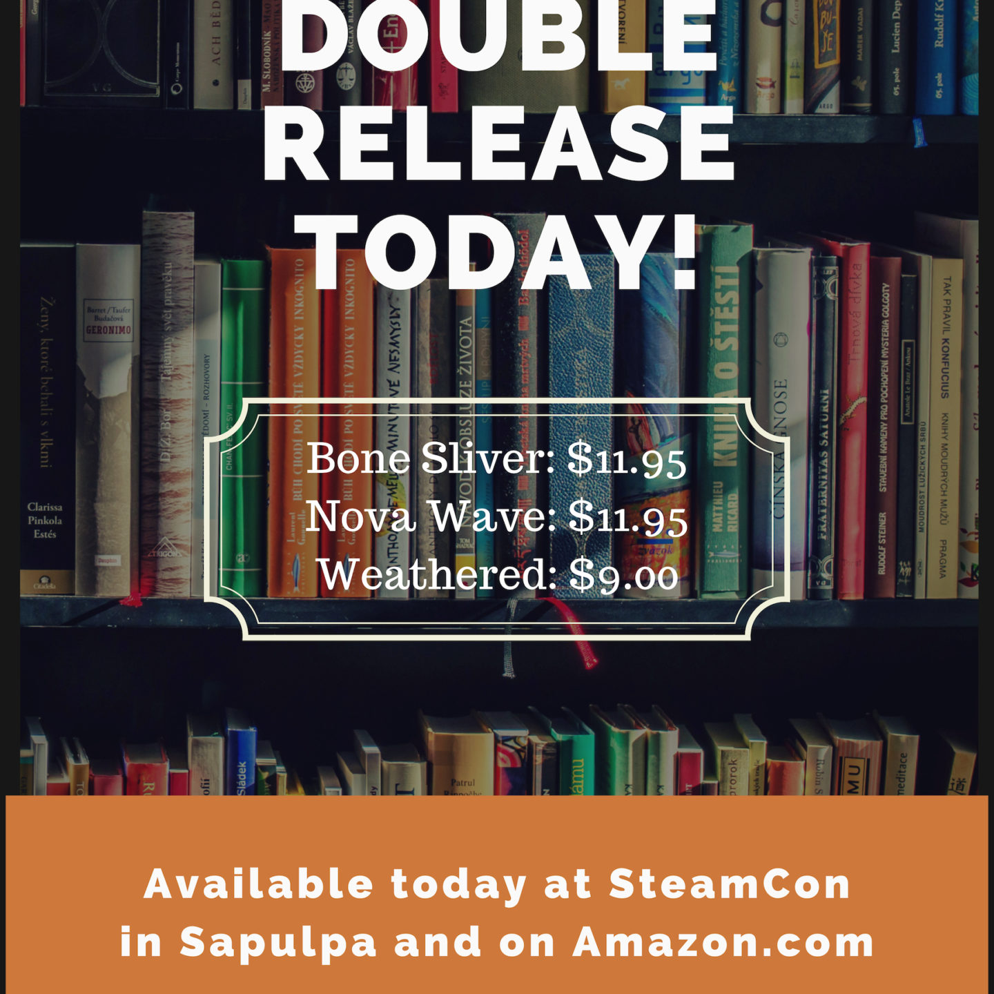 Steam Con Double Release!