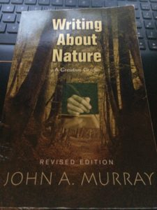 The cover of the book, Writing About Nature, by John A. Murray